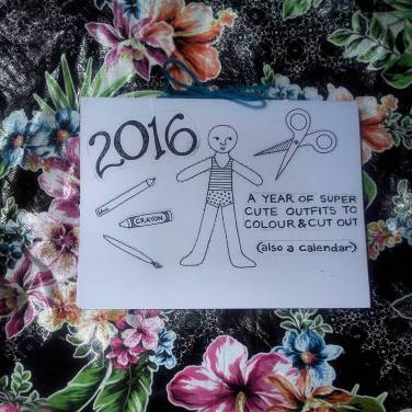 2016: A YEAR OF SUPER CUTE OUTFITS TO COLOUR & CUT OUT (also a calendar)